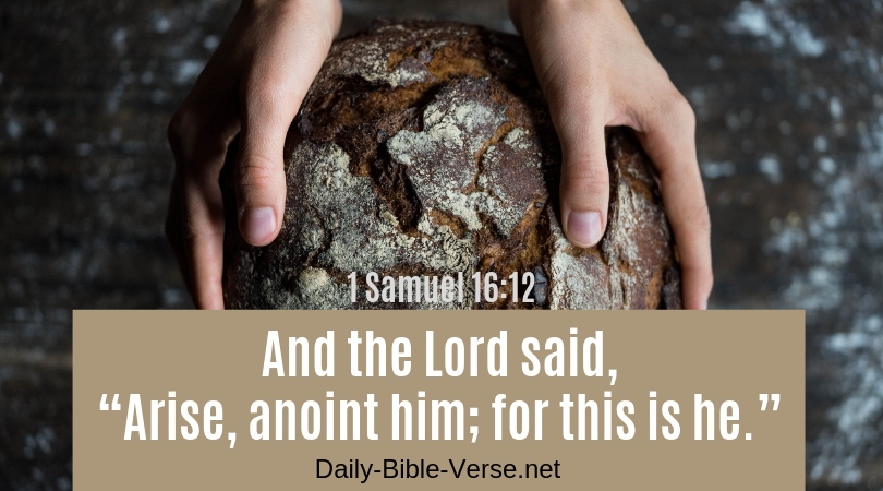 Daily Bible Verse | Verse of the Day | 1 Samuel 16:12 (NASB)