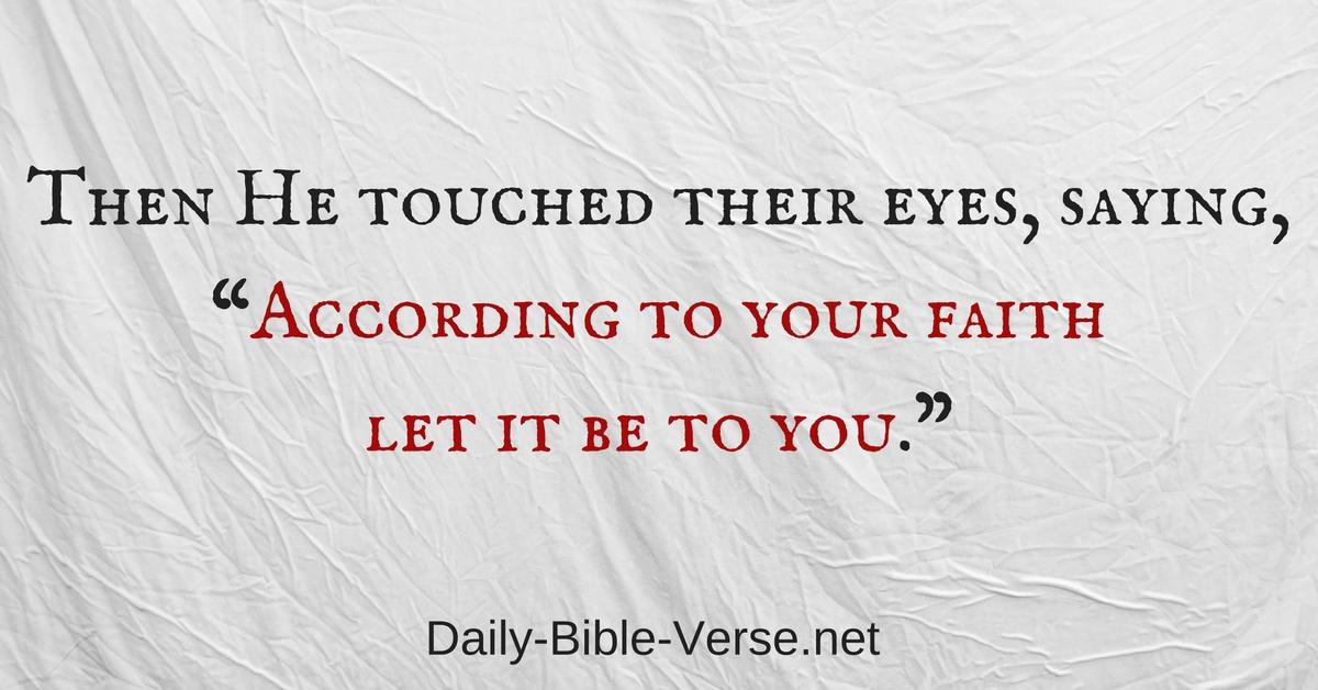Daily Bible Verse Faith Matthew 9 29 Nkjv