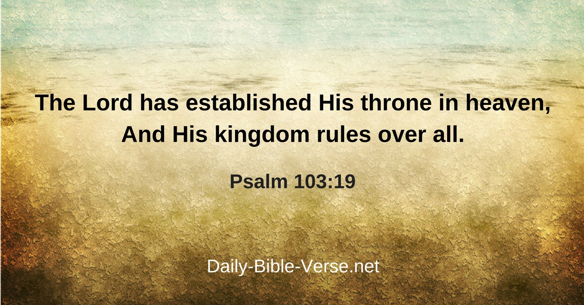 Daily Bible Verse | Heaven | Psalm 103:19