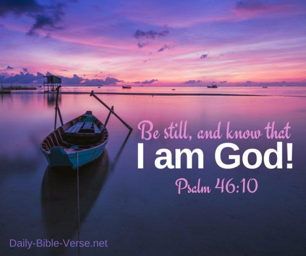 Daily Bible Verse   Emotional Healing   Psalm 46:10 (NASB)