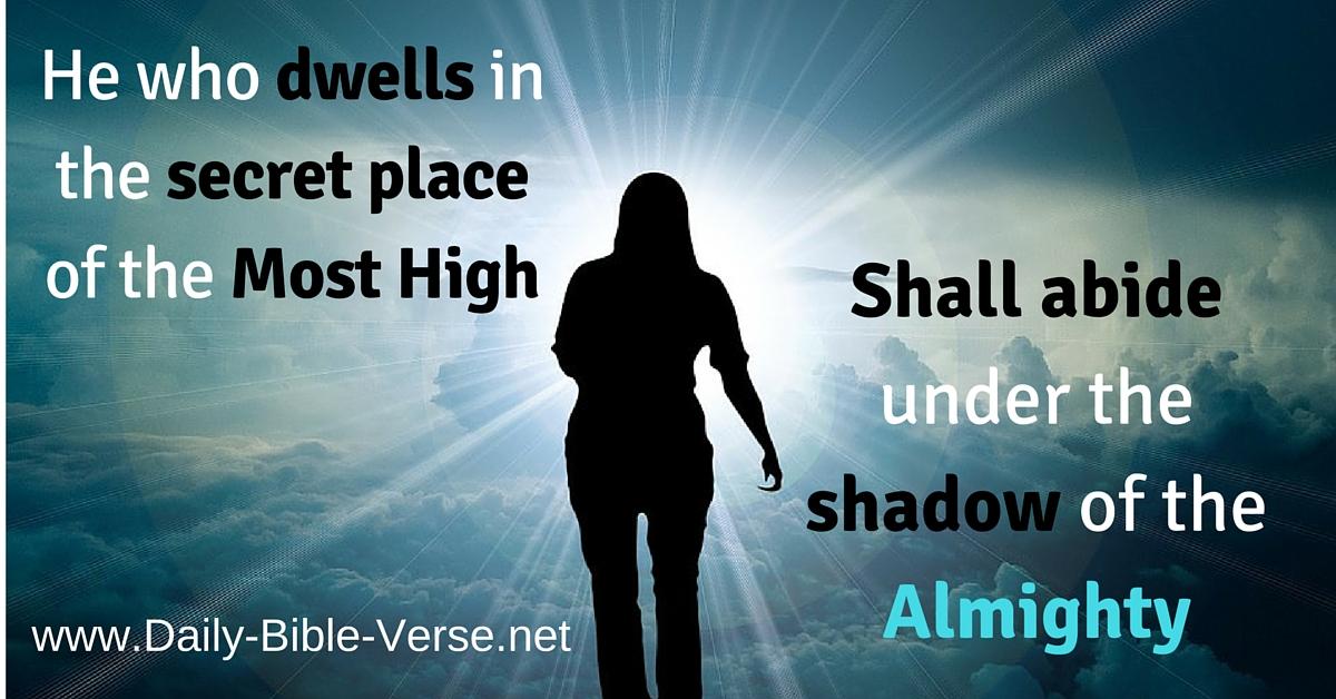 Daily Bible Verse | Comfort | Psalm 91:1 (NKJV)