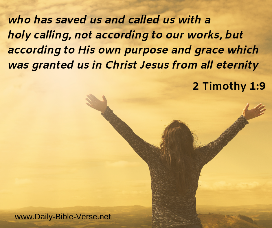 2 Timothy 1:9 | Daily Bible Verse | Are You Truly Saved Sermon